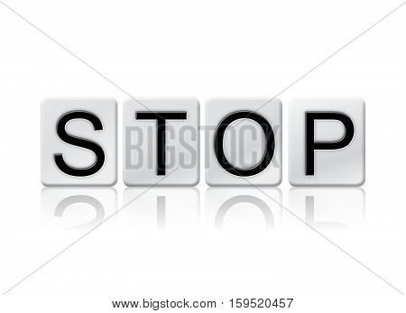 Stop Isolated Tiled Letters Concept And Theme
