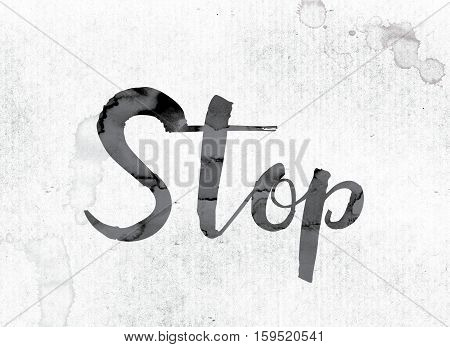 Stop Concept Painted In Ink