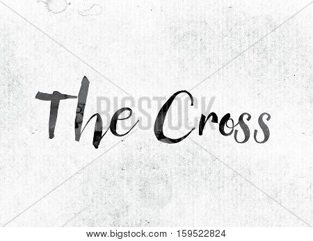 The Cross Concept Painted In Ink