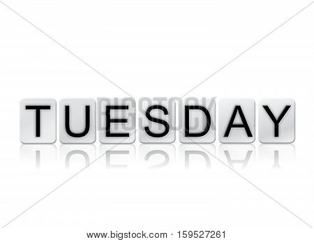 Tuesday Isolated Tiled Letters Concept And Theme