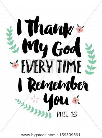 I Thank My God Every Time I Remember You Bible Scripture Thank You Card Art Design