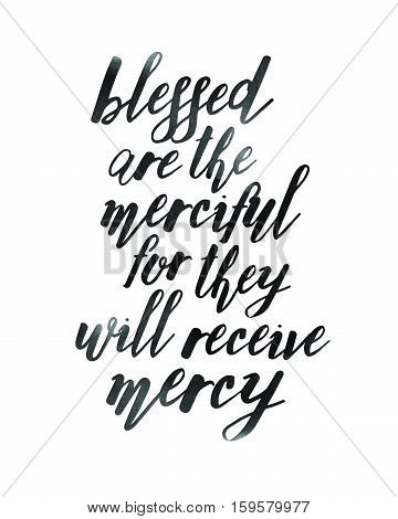 Blessed are the Merciful for they will Receive Mercy Beatitudes typography Design Bible Scripture Art, black on white