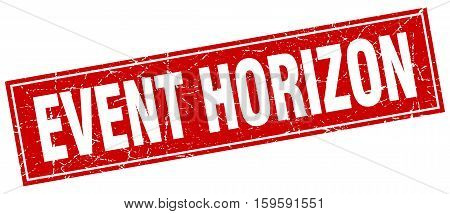 event horizon. square. stamp. grunge. vintage. sign. Isolated