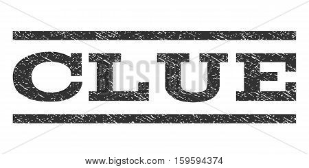 Clue watermark stamp. Text tag between horizontal parallel lines with grunge design style. Rubber seal gray stamp with dirty texture. Vector ink imprint on a white background.