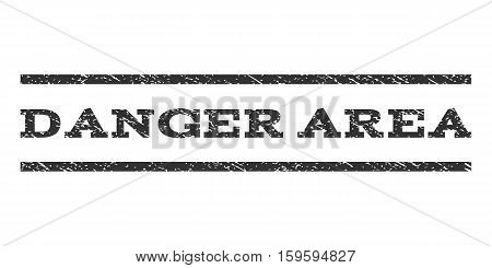 Danger Area watermark stamp. Text tag between horizontal parallel lines with grunge design style. Rubber seal gray stamp with dust texture. Vector ink imprint on a white background.