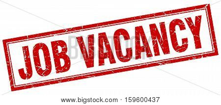 job vacancy. square. stamp. grunge. vintage. sign. Isolated