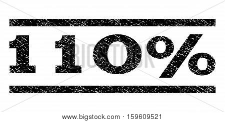 110 Percent watermark stamp. Text caption between horizontal parallel lines with grunge design style. Rubber seal black stamp with unclean texture. Vector ink imprint on a white background.