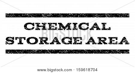 Chemical Storage Area watermark stamp. Text tag between horizontal parallel lines with grunge design style. Rubber seal black stamp with scratched texture. Vector ink imprint on a white background.