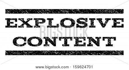 Explosive Content watermark stamp. Text tag between horizontal parallel lines with grunge design style. Rubber seal black stamp with unclean texture. Vector ink imprint on a white background.