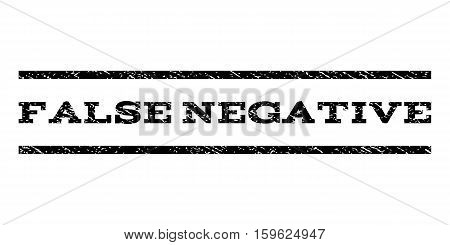 False Negative watermark stamp. Text tag between horizontal parallel lines with grunge design style. Rubber seal black stamp with dust texture. Vector ink imprint on a white background.