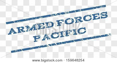 Armed Forces Pacific watermark stamp. Text tag between parallel lines with grunge design style. Rubber seal stamp with unclean texture.