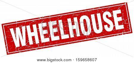 wheelhouse. square. stamp. grunge. vintage. sign. Isolated