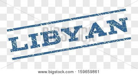 Libyan watermark stamp. Text caption between parallel lines with grunge design style. Rubber seal stamp with dust texture. Vector cobalt blue color ink imprint on a chess transparent background.