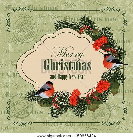 Christmas and New Year greeting card. Bullfinches, pine branches and ashberries. Vintage postcard background.