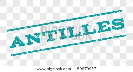Antilles watermark stamp. Text tag between parallel lines with grunge design style. Rubber seal stamp with dirty texture. Vector cyan color ink imprint on a chess transparent background.