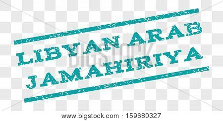 Libyan Arab Jamahiriya watermark stamp. Text tag between parallel lines with grunge design style. Rubber seal stamp with dust texture. Vector cyan color ink imprint on a chess transparent background.
