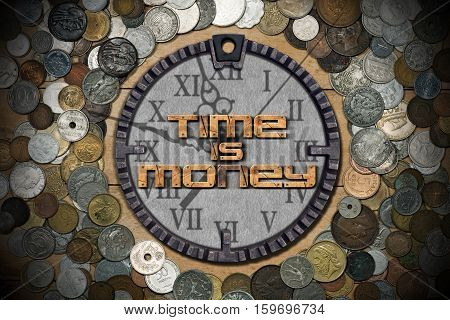 Time is Money - Metal old clock with many old coins and dark shadows
