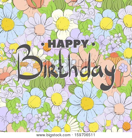 beautiful inscription on summer floral background: Happy Birthday