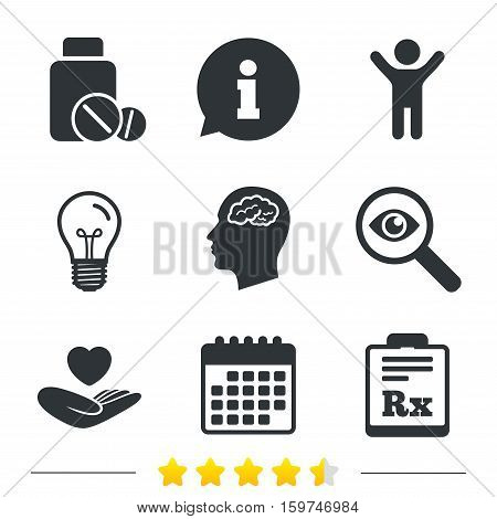 Medicine icons. Medical tablets bottle, head with brain, prescription Rx signs. Pharmacy or medicine symbol. Hand holds heart. Information, light bulb and calendar icons. Investigate magnifier. Vector