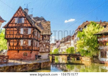 House tanners, Petite France district. Strasbourg, France. Oil painting effect.