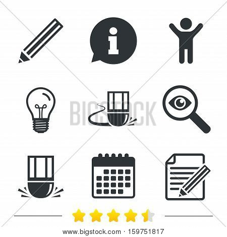Pencil icon. Edit document file. Eraser sign. Correct drawing symbol. Information, light bulb and calendar icons. Investigate magnifier. Vector