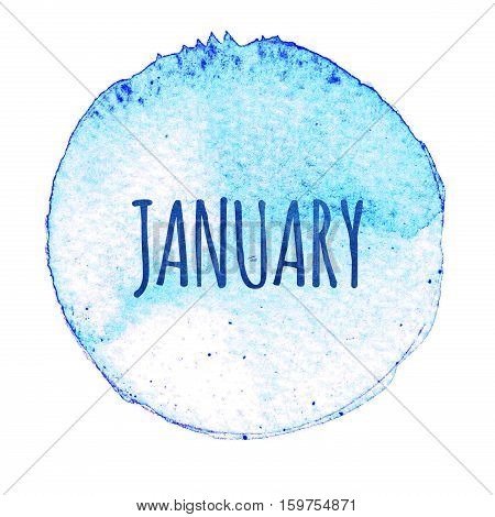Blue watercolor circle with word January isolated on a white background. Watercolor. Sticker label round shape with the name of the month of January