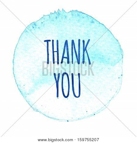 Blue Watercolor Circle With Words Thank You Isolated On A White Background.