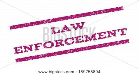 Law Enforcement watermark stamp. Text caption between parallel lines with grunge design style. Rubber seal stamp with scratched texture. Vector purple color ink imprint on a white background.