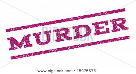 Murder watermark stamp. Text caption between parallel lines with grunge design style. Rubber seal stamp with scratched texture. Vector purple color ink imprint on a white background.