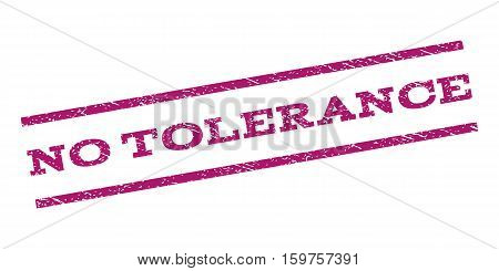 No Tolerance watermark stamp. Text caption between parallel lines with grunge design style. Rubber seal stamp with unclean texture. Vector purple color ink imprint on a white background.