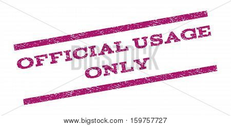 Official USAge Only watermark stamp. Text tag between parallel lines with grunge design style. Rubber seal stamp with unclean texture. Vector purple color ink imprint on a white background.