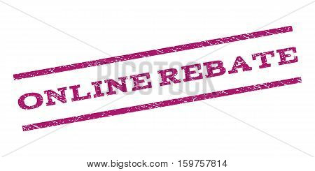 Online Rebate watermark stamp. Text caption between parallel lines with grunge design style. Rubber seal stamp with unclean texture. Vector purple color ink imprint on a white background.
