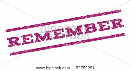 Remember watermark stamp. Text caption between parallel lines with grunge design style. Rubber seal stamp with dirty texture. Vector purple color ink imprint on a white background.