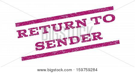 Return To Sender watermark stamp. Text caption between parallel lines with grunge design style. Rubber seal stamp with scratched texture. Vector purple color ink imprint on a white background.