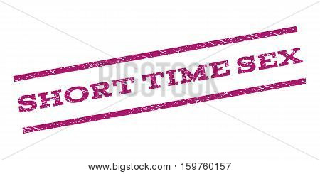 Short Time Sex watermark stamp. Text caption between parallel lines with grunge design style. Rubber seal stamp with dirty texture. Vector purple color ink imprint on a white background.