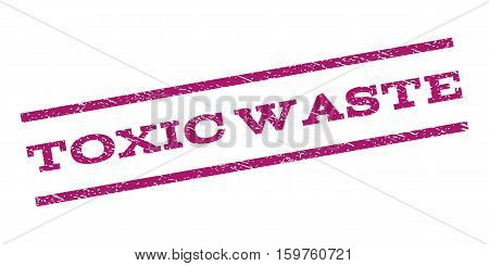 Toxic Waste watermark stamp. Text tag between parallel lines with grunge design style. Rubber seal stamp with dirty texture. Vector purple color ink imprint on a white background.