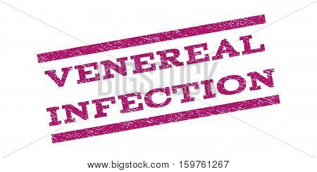 Venereal Infection watermark stamp. Text caption between parallel lines with grunge design style. Rubber seal stamp with dirty texture. Vector purple color ink imprint on a white background.