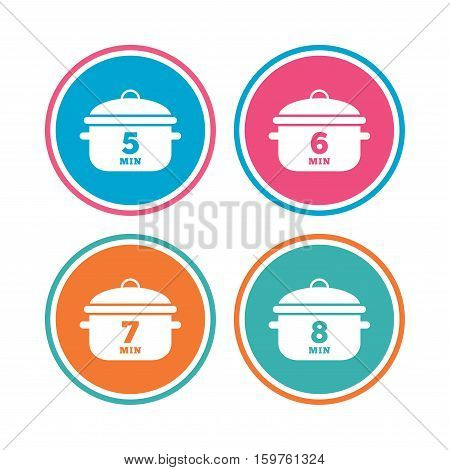 Cooking pan icons. Boil 5, 6, 7 and 8 minutes signs. Stew food symbol. Colored circle buttons. Vector