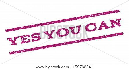 Yes You Can watermark stamp. Text caption between parallel lines with grunge design style. Rubber seal stamp with dust texture. Vector purple color ink imprint on a white background.