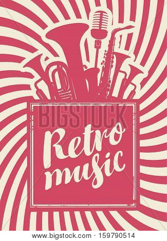 banner with the inscription retro music woodwinds and microphone
