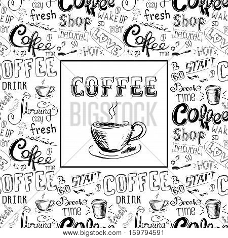 doodle coffee frame or background , hand drawn lettering, stock vector illustration.