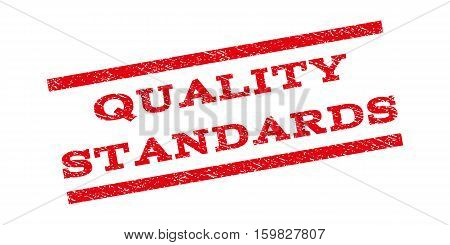 Quality Standards watermark stamp. Text tag between parallel lines with grunge design style. Rubber seal stamp with scratched texture. Vector red color ink imprint on a white background.