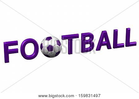Concept: Football isolated on white background. 3D rendering.