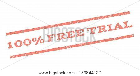 100 Percent Free Trial watermark stamp. Text caption between parallel lines with grunge design style. Rubber seal stamp with scratched texture. Vector salmon color ink imprint on a white background.
