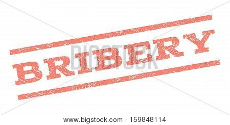 Bribery watermark stamp. Text tag between parallel lines with grunge design style. Rubber seal stamp with unclean texture. Vector salmon color ink imprint on a white background.