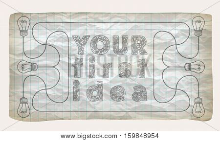 Crumpled graph paper with bulbs and the words yor first idea