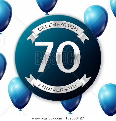 Silver number seventy years anniversary celebration on blue circle paper banner with silver ribbon. Realistic blue balloons with ribbon on white background. Vector illustration.