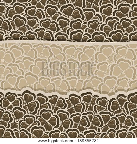 Vector chocolate Clover Pattern for St. Patrick's and Valentine's Day, brown Shamrock banner with border for greeting text, ornament clover foliage, dark shamrock pattern, floral background trefoil.