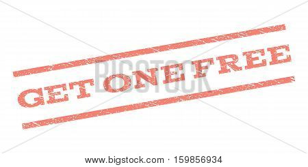 Get One Free watermark stamp. Text tag between parallel lines with grunge design style. Rubber seal stamp with dust texture. Vector salmon color ink imprint on a white background.