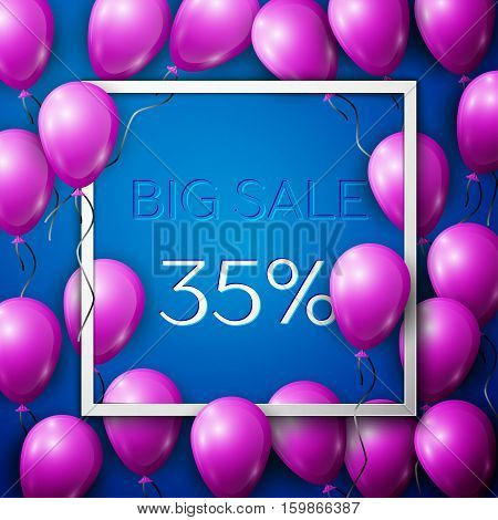 Realistic purple balloons with black ribbon in centre text Big Sale 35 percent Discounts in white square frame over blue background. SALE concept for shopping, mobile devices, online shop. Vector